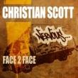 Christian Scott Face 2 Face (Original Mix)