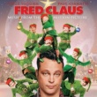 Various Artists Music From The Motion Picture Fred Claus
