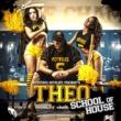 Theo Nervous Nitelife: School of House