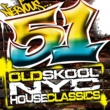 Various Artists 51 Old School NYC House Classics