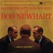 Bob Newhart Behind The Button-Down Mind Of Bob Newhart