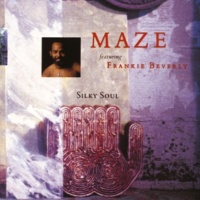 Maze/Frankie Beverly Somebody Else's Arms