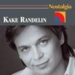 Kake Randelin Nostalgia