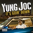 Yung Joc It's Goin' Down (U.K. Vinyl)