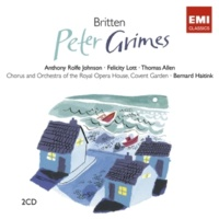 Sarah Walker/Simon Keenlyside/Orchestra of the Royal Opera House, Covent Garden/Bernard Haitink Peter Grimes Op. 33, Scene 1: Mister Keene! Mister Keene! Can you spare a moment (Mrs Sedley/Ned)