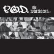 P.O.D. The Warriors EP, Vol. 2