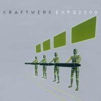 Kraftwerk Expo 2000 (Kling Klang Mix 2000;Radio Mix)