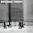 Matchbox Twenty Exile On Mainstream (International)