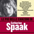 Catherine Spaak Le più belle canzoni di Catherine Spaak