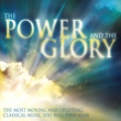 Various Artists The Power & The Glory: Music for Inner Peace and Tranquility