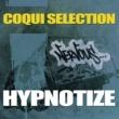 Coqui Selection Hypnotize (Original Mix)