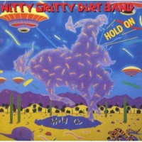 NITTY GRITTY DIRT BAND Dancing To The Beat Of A Broken Heart