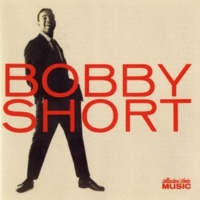 Bobby Short I've Got Five Dollars