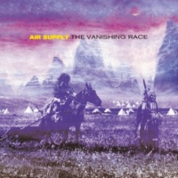 AIR SUPPLY The Vanishing Race