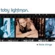 Toby Lightman Little Things (U.S. Version)