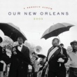 Various Artists Our New Orleans