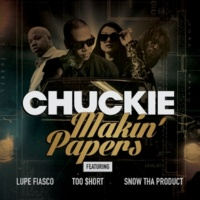 Chuckie Makin' Papers (feat. Lupe Fiasco, Too $hort, Snow Tha Product)