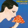 Squallor Cappelle