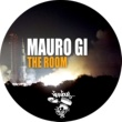 Mauro Gi The Room (Original Mix)