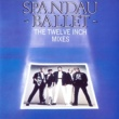Spandau Ballet The Twelve Inch Mixes