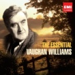 Various Artists The Essential Vaughan Williams