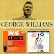 George Williams & His Orchestra Swing Classics In Stereo/Put On Your Dancing Shoes