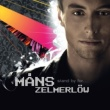 Måns Zelmerlöw Stand By For... [incl. digital booklet and poster]