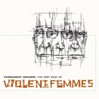Violent Femmes Add It Up