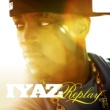 Iyaz Replay [Flo Rida Version]
