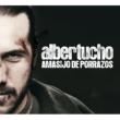 Albertucho Amasijo de porrazos