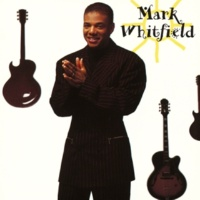 Mark Whitfield Sweet, Sweet Love