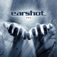 Earshot Should've Been There
