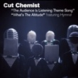 Cut Chemist The Audience Is Listening Theme Song/What's The Altitude (Int'l 2-Track)