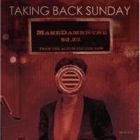 Taking Back Sunday MakeDamnSure