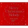 飯島真理 Merry Christmas ,Melody