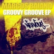 Marcos Baiano Groovy Groove (Original Mix)