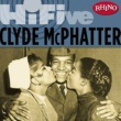 Clyde McPhatter Rhino Hi-Five: Clyde McPhatter