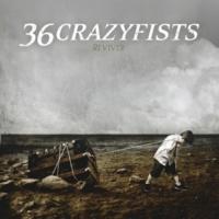 36 Crazyfists Reviver