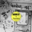 Sharam Jey That Body (Original Mix)