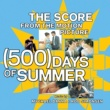The Score From The Motion Picture [500] Days Of Summer The Score From The Motion Picture [500] Days Of Summer