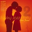 Various Artists Funky Jazz Party 2: Love Jams