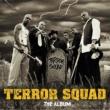Terror Squad Terror Squad