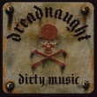 Dreadnaught Dirty Music