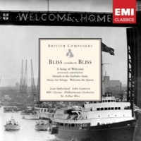 Dame Joan Sutherland/John Cameron/BBC Chorus/Philharmonia Orchestra/Sir Arthur Bliss A Song of Welcome: The forward bloom and stride of man (chorus, sop., bar.)