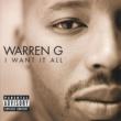 Warren G. I Want It All
