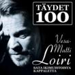 Vesa-Matti Loiri Täydet 100