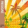 Various Artists Playlist: Reggae