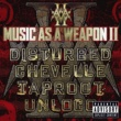 Disturbed Music As A Weapon II