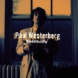 Paul Westerberg Eventually