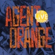 Agent Orange Real Live Sound